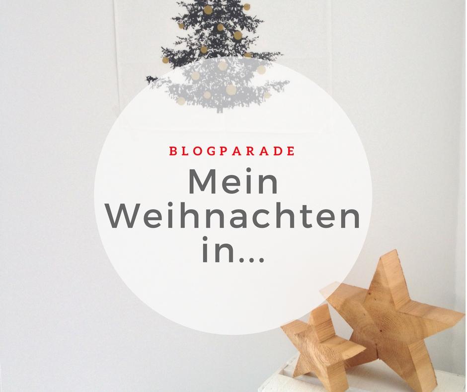 Blogparade: Mein Weihnachten in ... - www.expatmamas.de - #Weihnachten #Expat #Ausland #Blogparade