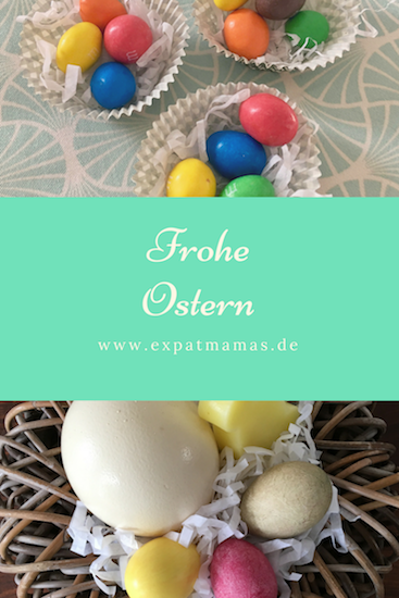 Frohe Ostern - www.expatmamas.de - #froheostern #expatleben #expatblog #expatmamas