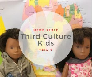 Neue Blog-Serie: Third Culture Kids - www.expatmamas.de - TCK