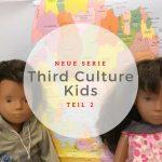 Blogserie Third Culture Kids -www.expatmamas.de - Abschied Übergang