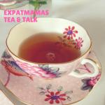 Expatmamas Tea & Talk - Bist du dabei - www.expatmamas.de/expatmamas-blog/ - #imauslandzuhause #lebenimausland #expatleben #expatmamas
