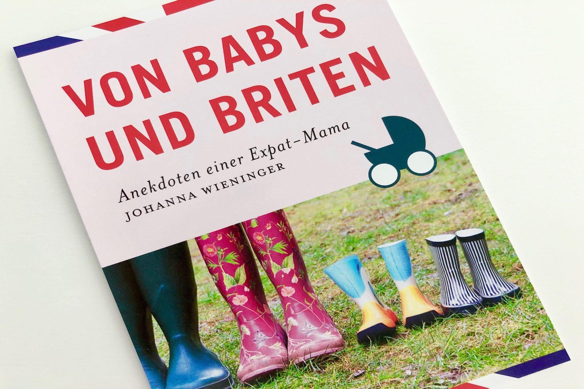 Babys und Briten - www.expatmamas.de/ - #imauslandzuhause #expatmamas #lebeninengland