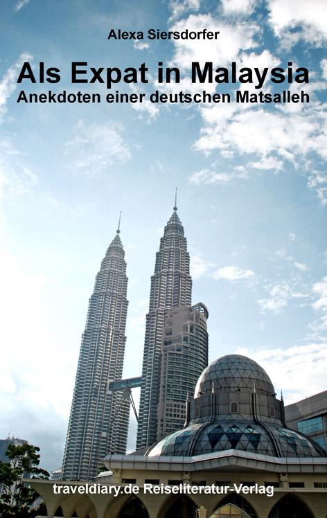 Siersdorfer Expat in Malaysia - www.expatmamas.de/blog/ #expatmamas #imauslandzuhause
