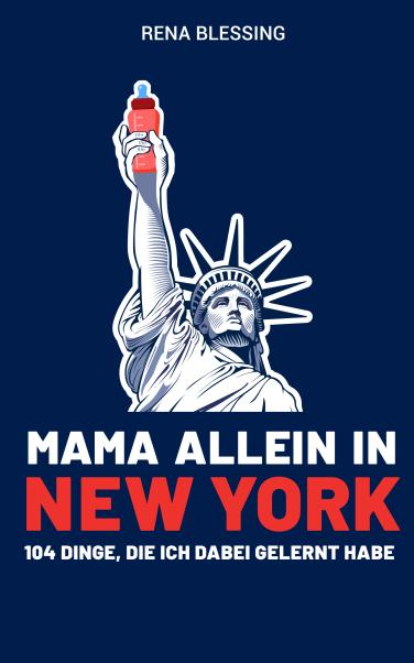 Mama allein in New York #expatmamas #buchtipp