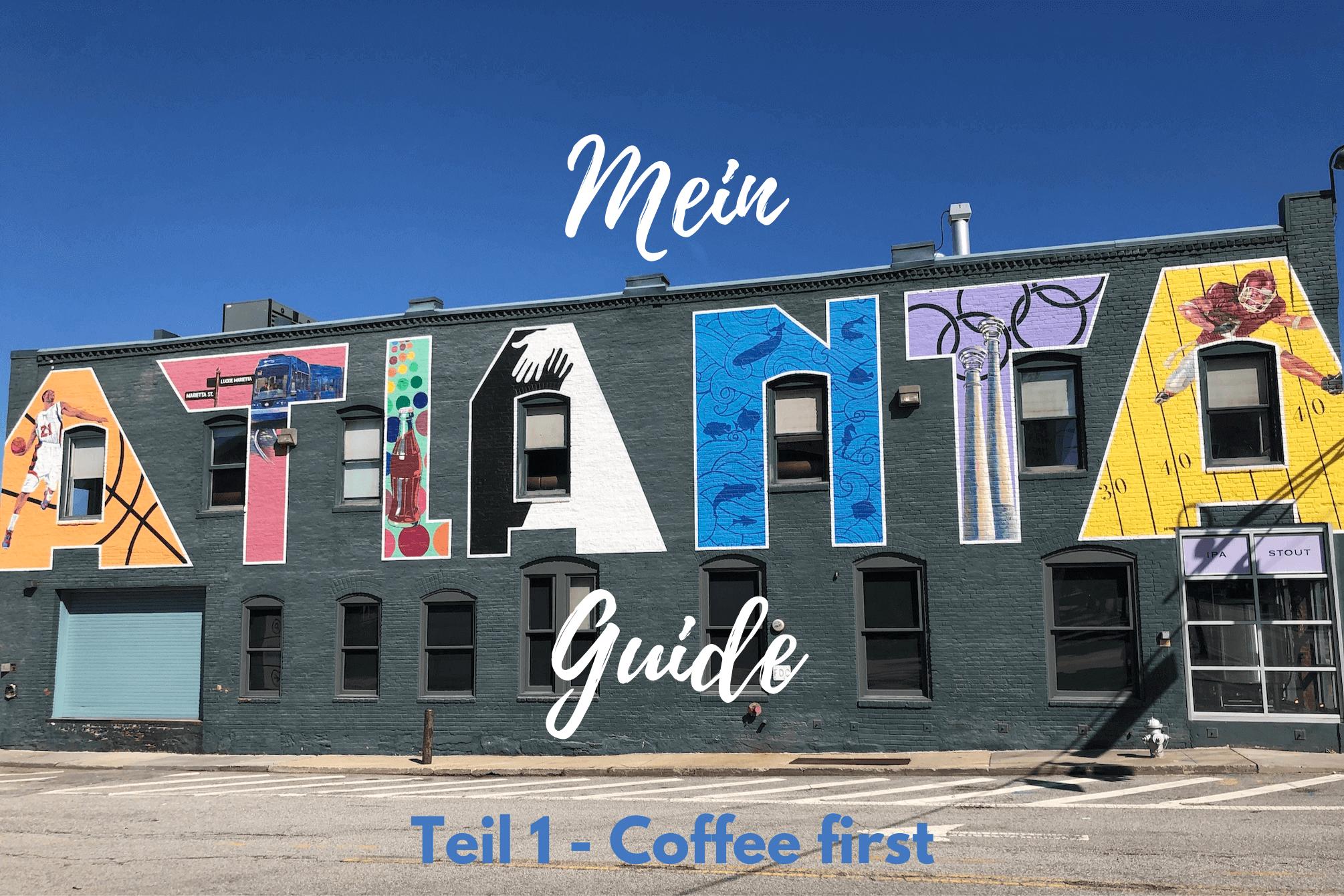 Mein kleiner Atlanta Guide - www.expatmamas.de/blog/ #expatinatlanta #expatmamas