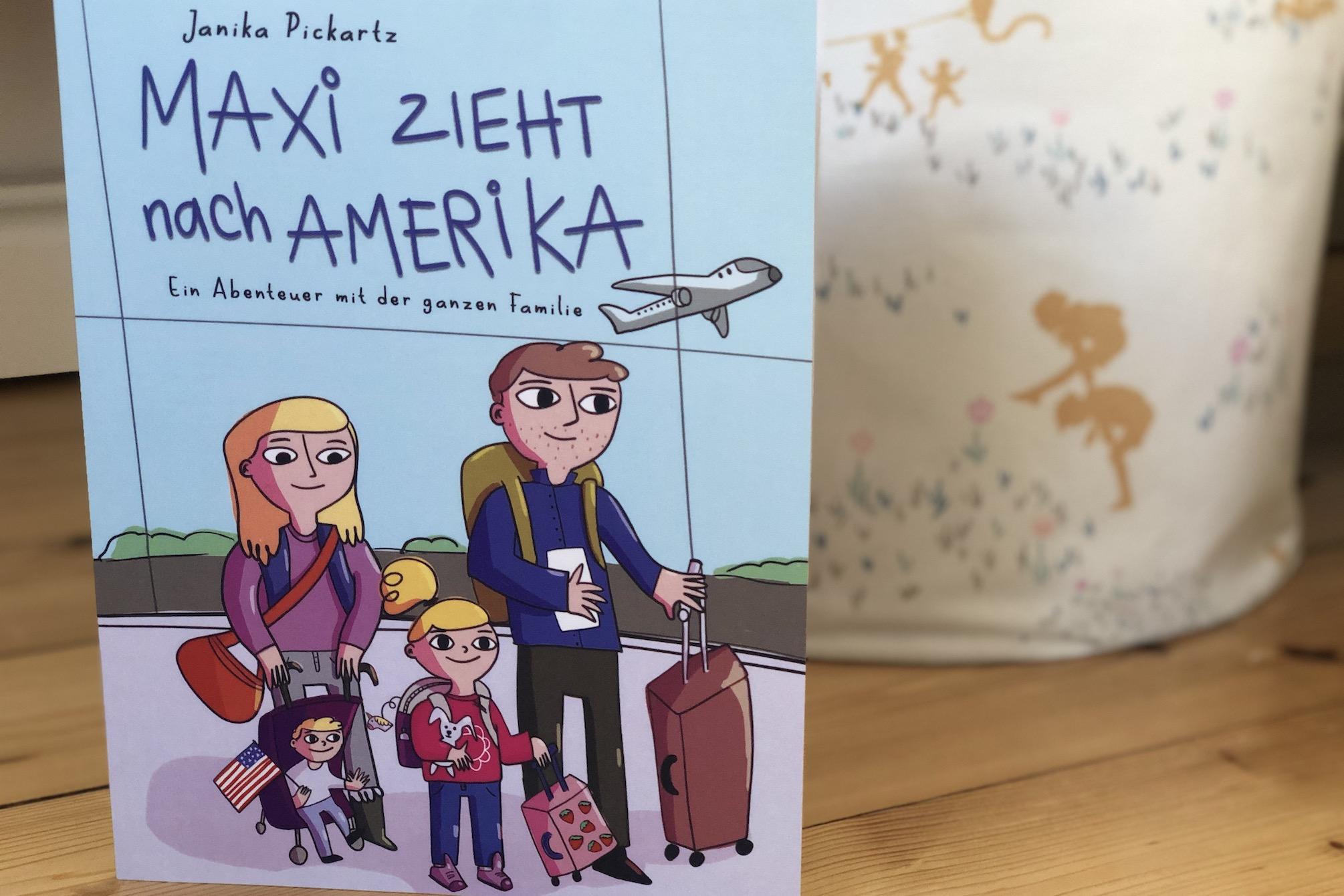 Maxi zieht nach Amerika - www.expatmamas.de/blog/ #expatmamas #buchtipps
