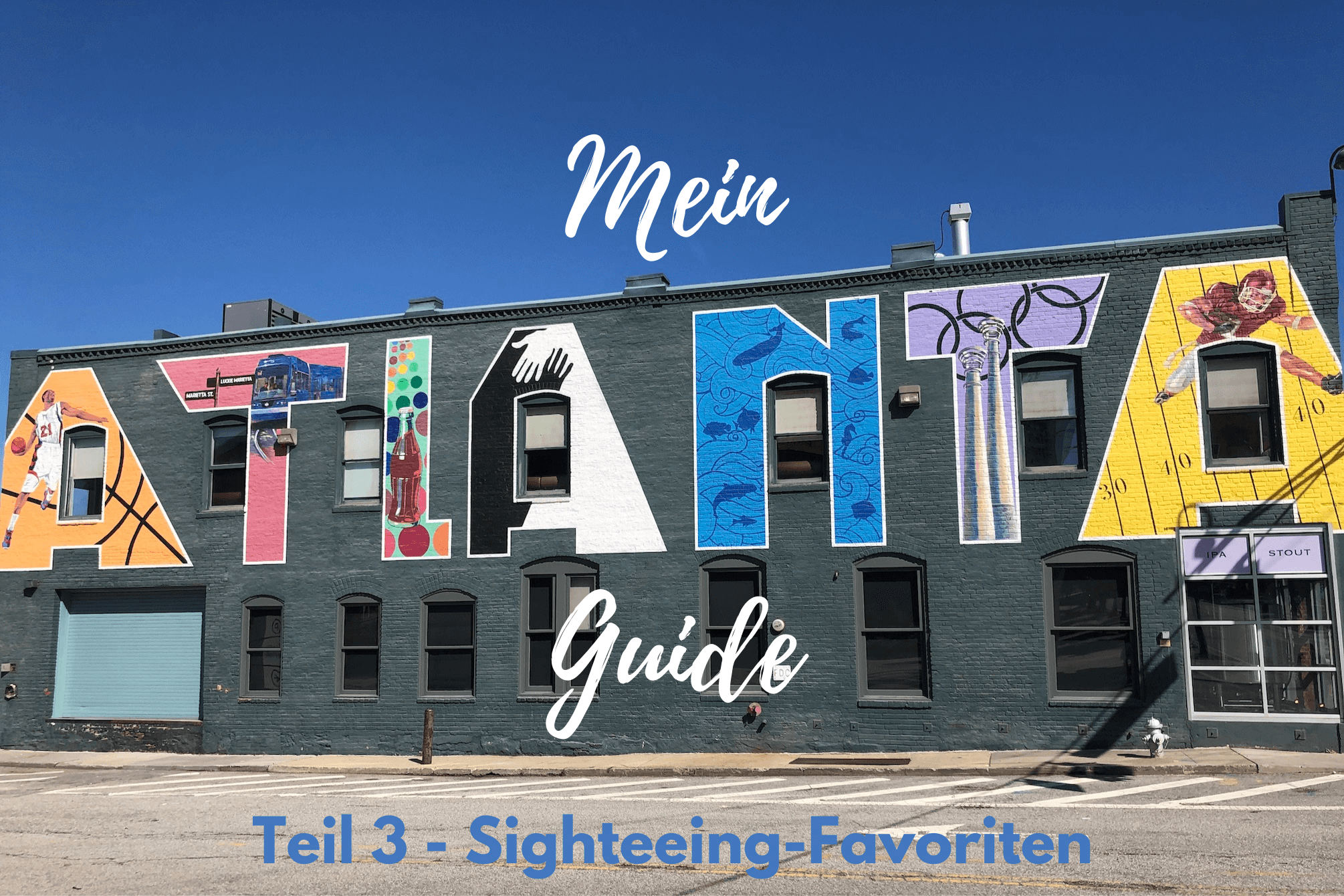 Mein kleine Atlanta Guide - Teil 3: Sightseeing-Favoriten - www.expatmamas.de/blog/ - #expatmamas #imauslandzuhause #expatinatlanta